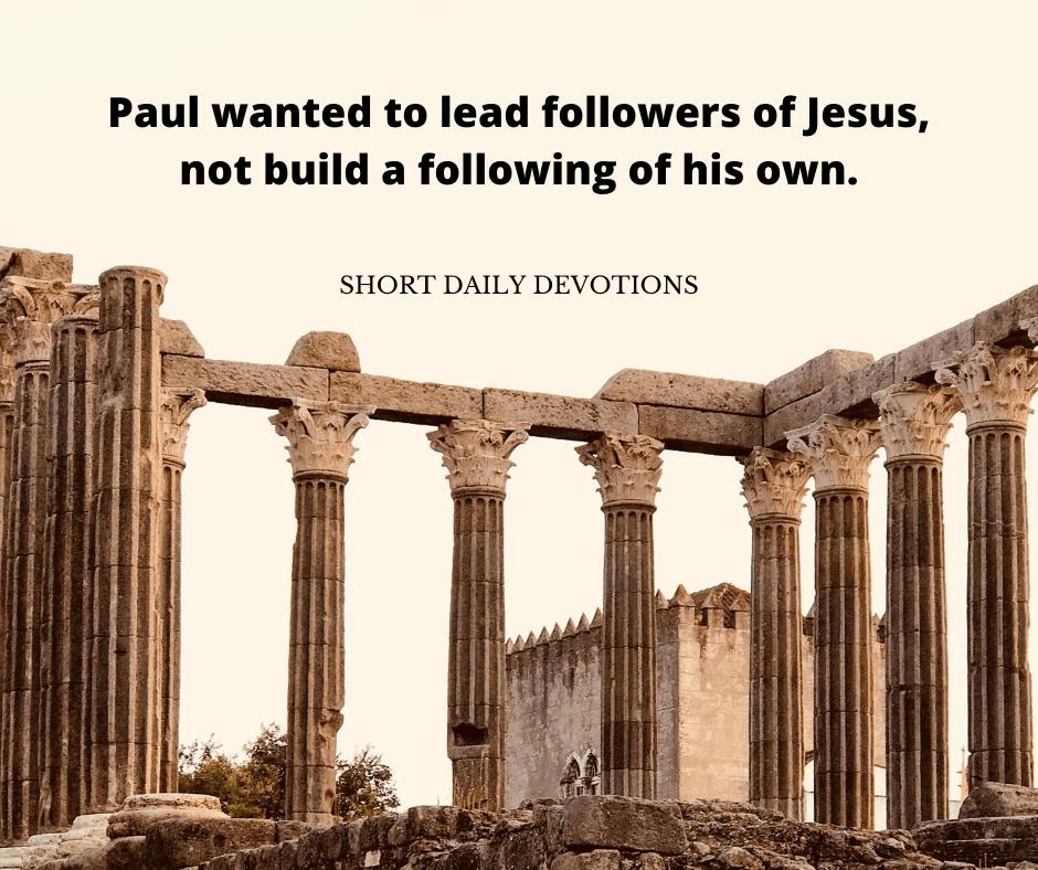 """Follow me as I follow Christ"" explained."