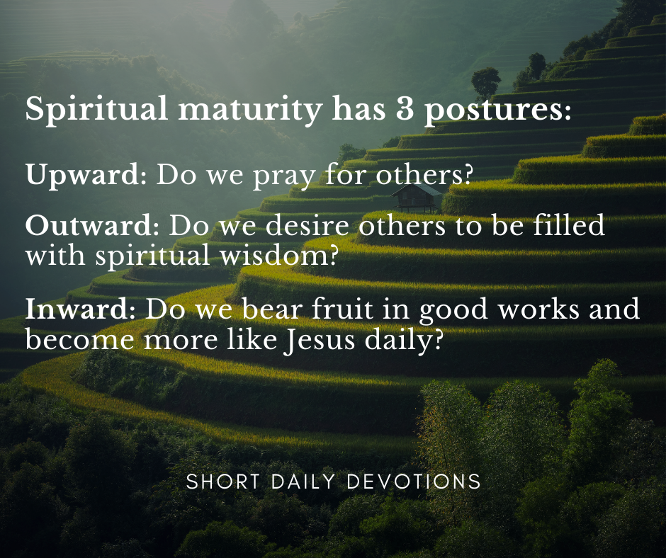 The 3 postures of spiritual maturity